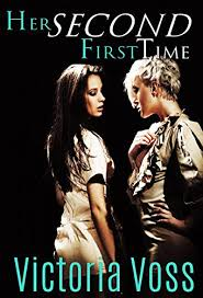 Her Second First Time eBook: Voss, Victoria: Amazon.co.uk: Kindle ...