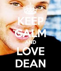 KEEP CALM AND LOVE DEAN. by Kate\ | 7 months, 1 week ago - keep-calm-and-love-dean-329