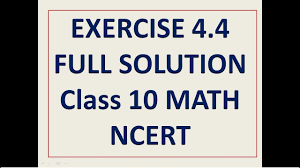 exercise 4 4 full solution class 10 maths quadratic equations cbse ncert solution