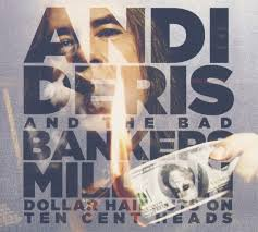 <b>Andi Deris</b> & Bad Bankers - <b>Million</b> Dollar Haircuts On Ten Cent Heads
