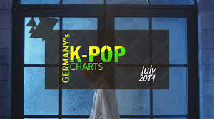 Pop Charts 2014 Germanys K Pop Charts July 2014