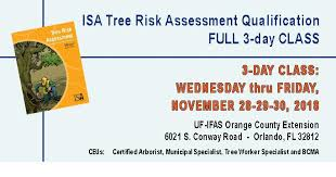 Full 3 Day Isa Tree Risk Assessment Qualification In Orlando