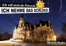 Lustige Sprüche Prinzessin Schloss Sprüche Suche