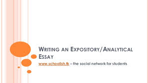 writing an expository analytical essay writing an expository analytical essay writing an expository analyticalessay schoolish tk the social network for students