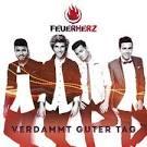 Bildergebnis f?r Album Feuerherz Verdammt Guter Tag