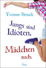 Jungs Sind Idioten Mädchen Auch Buch