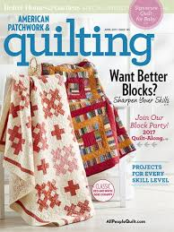American Patchwork & Quilting April 2017 | AllPeopleQuilt.com & April 2017. The April 2017 issue of American Patchwork & Quilting ... Adamdwight.com