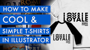 How To Make A Cool Shirt How To Make Cool And Simple T Shirt Designs In Adobe Illustrator