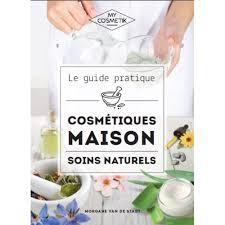 livre de cosmétiques maison guide des