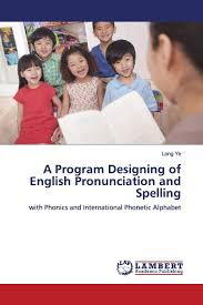 Watch the following video to see how. A Program Designing Of English Pronunciation And Spelling With Phonics And International Phonetic Alphabet Ye Long 9786139976621 Amazon Com Books