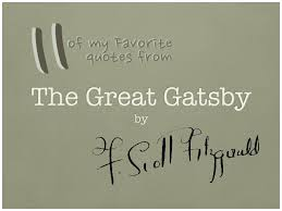 Important Quotes From The Great Gatsby Unique Significant Quotes From The Great Gatsby 48 Of My Favorite Quotes