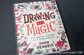 drawing is magic discovering yourself in a sketchbook 01