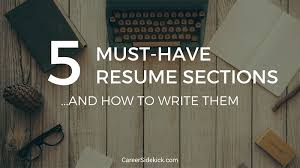 Resume Sections Enchanting 28 MustHave Resume Sections And How To Write Them Career Sidekick