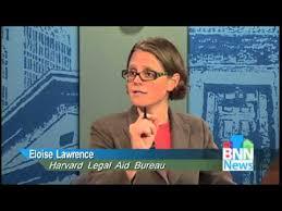 BNN News Interviews Eloise Lawrence, Harvard Legal Aid Bureau 07-26-12 -  YouTube