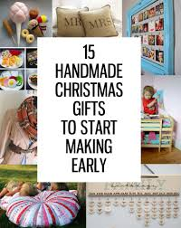 15 Handmade Christmas Gifts To Start Making Now  Handmade Early Christmas Gift Ideas