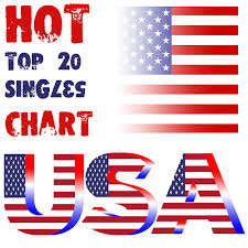 Top 20 Singles In Usa Billboard Hot Top 20 Official Charts
