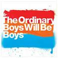 Boys Will Be Boys [Digital 1 Track]