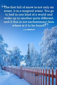 Snowflake Love Quotes Unique 48 Best Winter Quotes Snow Quotes You'll Love