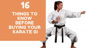 Karate Gi 16 Things You Should Know Before Buying Your
