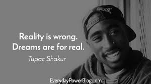 2pac Quotes Classy 48 Tupac Quotes That Will Change Your Life Everyday Power