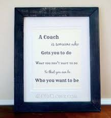 a coach is someone who 8 x 10 wall print coaches gifts