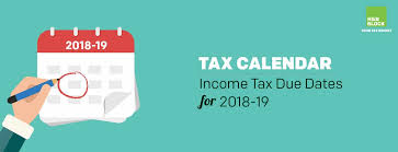 Income Tax Due Dates Tax Calendar For 2018 19
