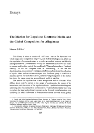 market for loyalties electronic media and the global competition  what is