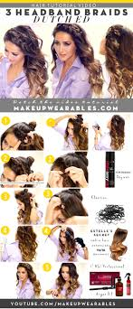 how to 3 quick and easy headband braids everyday half updo hairstyles