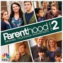 Parenthood, Vol. 2 [Original TV Soundtrack]