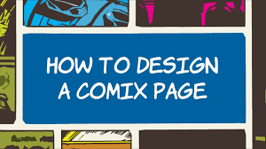 How To Design A Page How To Design A Comic Book Page