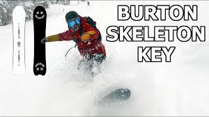 Burton Skeleton Key Powder Test And Snowboard Review