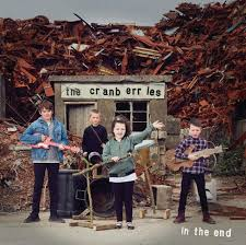 TEST SPIN | The <b>Cranberries — 'In The</b> End' | The Cornell Daily Sun