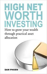 Asset Net Worth Amazon Com High Net Worth Investing How To Grow Your