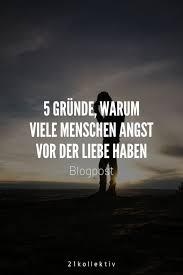 5 Gründe Warum Viele Menschen Angst Vor Der Liebe Haben