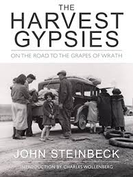 the harvest gypsies on the road to the grapes of wrath essays the harvest gypsies on the road to the grapes of wrath john steinbeck