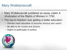 the enlightenment in europe ch enlightenment people were mary wollstonecraft mary wollstonecraft published an essay called a vindication of the rights of women in