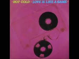 <b>Hot</b> Cold - <b>Love Is</b> Like A Game - YouTube