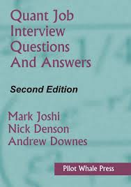 Job Interview Questions And Answers Quant Job Interview Questions And Answers Second Edition