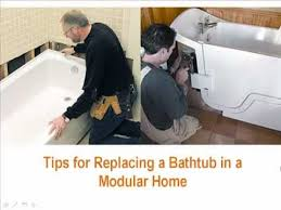 tips for replacing a bathtub in a modular home
