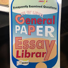 general paper essay library assessment book a level gp essays general paper essay library assessment book a level gp essays