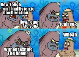 Meme Maker - Welcome to the Salty Spitoon. How tough are ya'? How ... via Relatably.com