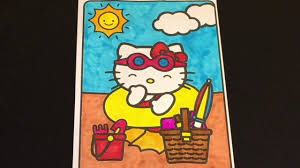 Hello kitty reading poem 800e. Coloring Time 45 Hello Kitty Beach Summer Fun Coloring Page Speed Coloring With Markers Youtube