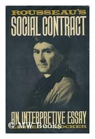 rousseau s social contract an interpretive essay by lester g  rousseau s social contract an interpretive essay by lester g crocker 1968 hardcover