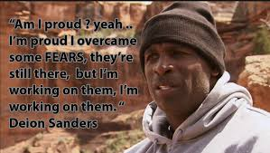 Bear Grylls Famous Quotes Running Wild with Bear Grylls Deion Sanders episode Fear To 7