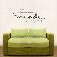 wall art decals on wall art quotes with one does not make friends wall art decals