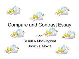 compare and contrast essay ppt video online  compare and contrast essay for to kill a mockingbird book vs movie