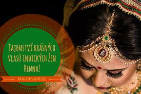 Tajemství Krásných Vlasů Indických žen Henna