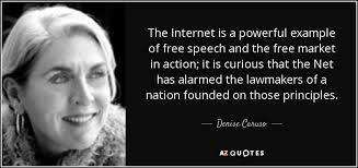 Internet Quotes Beauteous Denise Caruso Quote The Internet Is A Powerful Example Of Free