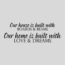 House And Home Quotes. QuotesGram via Relatably.com