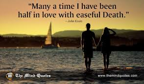 Love And Death Quotes Best John Keats Quotes On Love And Death Themindquotes
